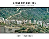 Above Los Angeles 2011 Wall Calendar, , 091868479X