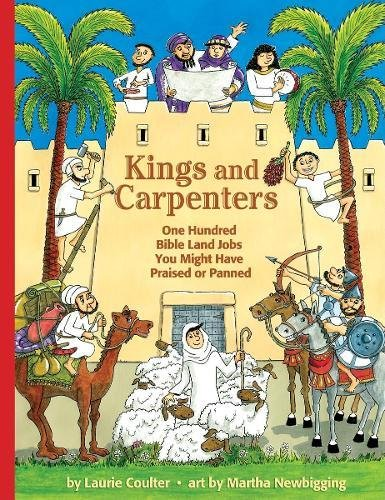 Kings and Carpenters: 100 Bible Land Jobs You Might Have Praised or Panned (Jobs in History) pdf epub