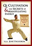 Qi Cultivation and the Secrets of Manipulating Energy, Chen Style Tai Chi Progressive Silk Reeling, Series I