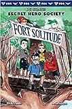 Fort Solitude (DC Comics Secret Hero Society #2)