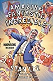 Image of Amazing Fantastic Incredible: A Marvelous Memoir