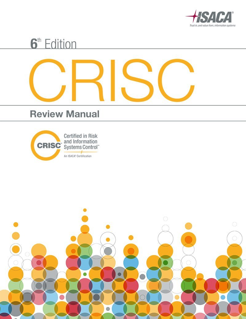 Amazon.in: Buy CRISC Review Manual, 6th Edition Book Online at Low Prices  in India | CRISC Review Manual, 6th Edition Reviews & Ratings