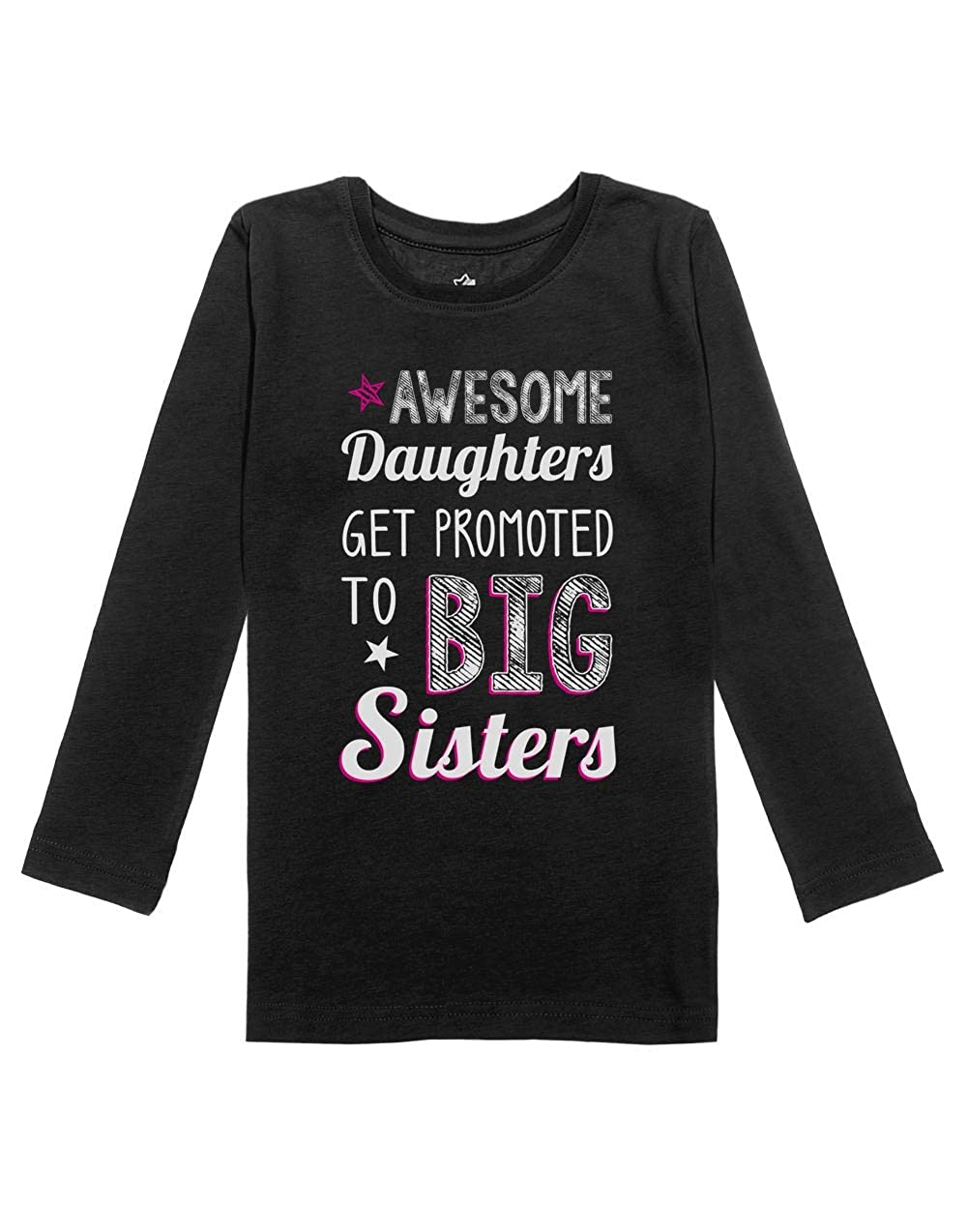 Awesome Daughters Promoted to Big Sisters Girls Toddler Long Sleeve Fitted T-Shirt GM0thMgCw