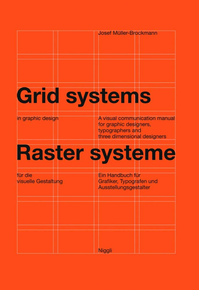 """Grid systems in graphic design"" book by Josef Müller-Brockmann"