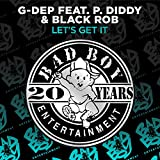 Let's Get It (feat. P. Diddy & Black Rob) [Club Mix] [Explicit]