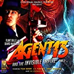 Agent 13 and The Invisible Empire Part 2 | Flint Dille,David Marconi,Deniz Cordell