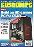 CUSTOM PC MAGAZINE, OCTOBER, 2014 (BUILD AN HD GAMING PC FOR 549 INC VAT)