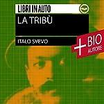La tribù: Novelle scelte   Italo Svevo