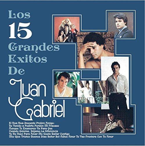 (Los 15 Grandes Exitos De Juan Gabriel by Juan Gabriel)