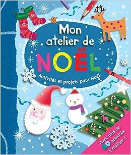 Atelier De Noel ATELIER DE NOEL (MON) (kids art): COLLECTIF: 9782753206137: Amazon