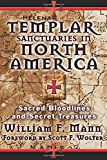 Book Cover for Templar Sanctuaries in North America: Sacred Bloodlines and Secret Treasures