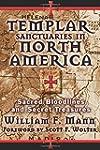 Templar Sanctuaries in North America:...