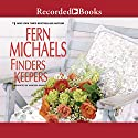 Finders Keepers Audiobook by Fern Michaels Narrated by Vanessa Daniels