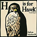 H Is For Hawk | Helen MacDonald