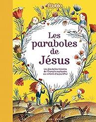 Les paraboles de Jésus par Bénédicte Jeancourt-Galignani