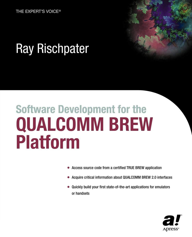Amazon com: Software Development for the QUALCOMM BREW