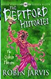 Deptford Histories, The: The Oaken Throne (The Deptford Histories)