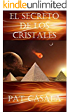 El Secreto de los Cristales (Serie el secreto nº 2)