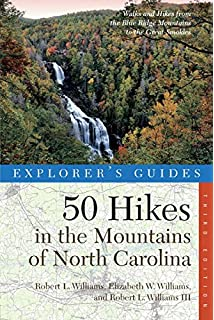 North carolina hiking trails 4th amc hiking guide series allen explorers guide 50 hikes in the mountains of north carolina third edition explorers fandeluxe