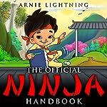 The Official Ninja Handbook | Arnie Lightning
