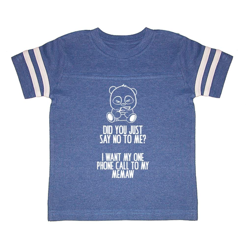I Want My One Call to My Memaw Toddler//Kids Sporty T-Shirt No