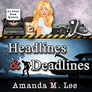 Headlines & Deadlines Audiobook