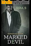 Horror : Marked Devil: Kidnapping Mysteries (Horror::  (A Dark Psychological Thriller) (Mystery, Suspense, Thriller, Short Stories, Series) (Dark Psychological Horror Myster Book 1)