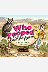 Who Pooped in the Colorado Plateau? - Scat and Tracks for Kids Paperback