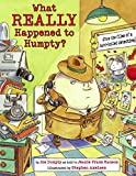 img - for What Really Happened to Humpty? (Nursery-Rhyme Mysteries) book / textbook / text book