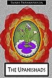 The Upanishads, Swami Paramananda, 1478370920
