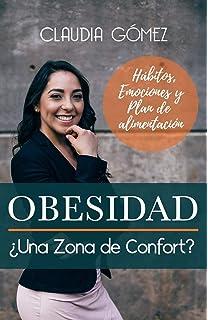 OBESIDAD ¿Una Zona de Confort? (Spanish Edition)