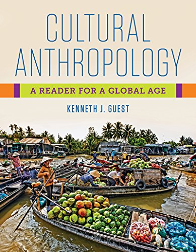 Cultural Anthropology: A Reader for a Global Age (First Edition) (Of A Anthropology Art Reader The)