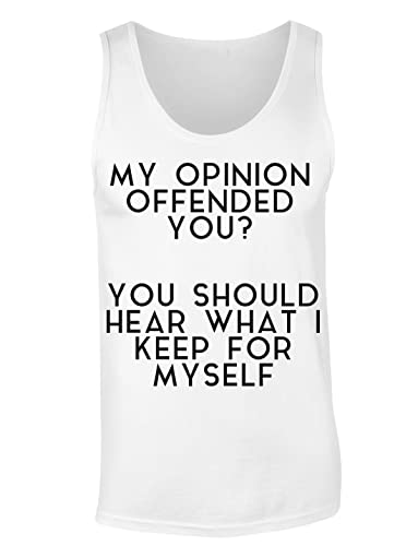 My Opinion Offended You? You Should Hear What I Left To Myself Camiseta sin mangas para mujer Shirt