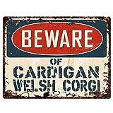 Beware of CARDIGAN WELSH CORGI Chic Sign Vintage Retro Rustic 9
