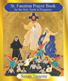 img - for The St. Faustina Prayer Book for the Holy Souls book / textbook / text book