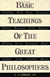 Basic Teachings of the Great Philosophers, S. E. Frost and S. E. Frost, 038503007X