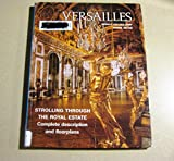 img - for 'VERSAILLES , STROLLING THROUGH THE ROYAL STATE' book / textbook / text book