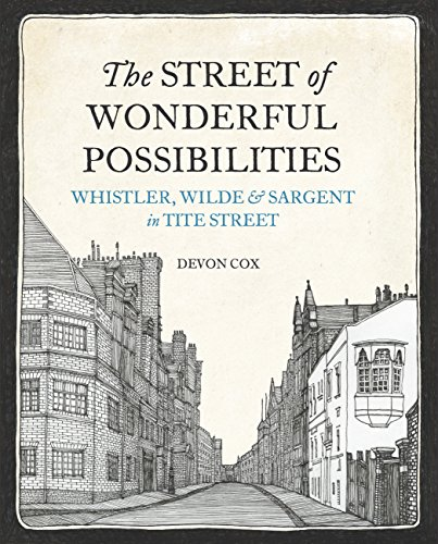 The Street of Wonderful Possibilities: Whistler, Wilde and Sargent in Tite - Cast Whistler Century