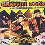 Graffiti Rock and Other Hip Hop Delights