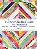 Helping Children Learn Mathematics, Eleventh Edition