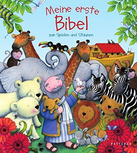 Meine erste Bibel: zum Spielen und Staunen