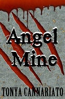 Angel Mine by [Cannariato, Tonya]