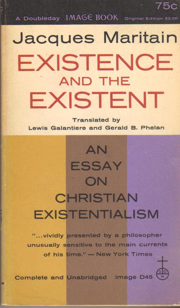 Existence And The Existent An Essay On Christian Existentialism  Existence And The Existent An Essay On Christian Existentialism Jacques  Maritain Amazoncom Books Health Care Essays also Compare And Contrast Essay High School And College  Persuasive Essay Thesis
