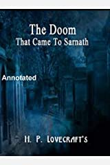 The Doom that Came to Sarnath Annotated Kindle Edition