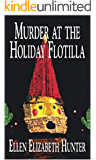 Murder at the Holiday Flotilla (Magnolia Mystery Wilmington Series Book 9)