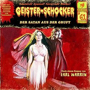 Der Satan aus der Gruft (Geister-Schocker 61) Hörspiel