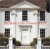 img - for Architecture of Democracy book / textbook / text book