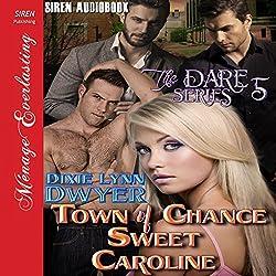 Town of Chance: Sweet Caroline