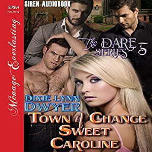 Town of Chance: Sweet Caroline Audiobook