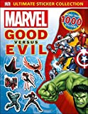 Ultimate Sticker Collection: Marvel Good versus Evil (Ultimate Sticker Collections)